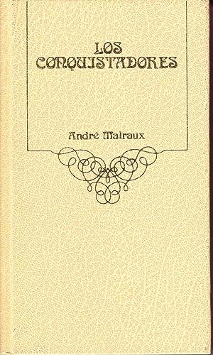 LOS CONQUISTADORES: André Malraux