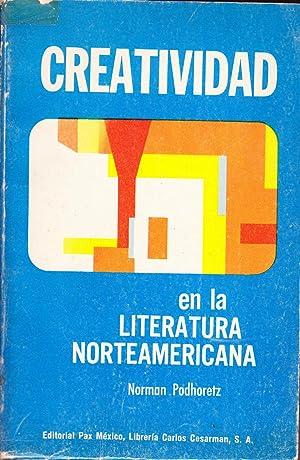 CREATIVIDAD EN LA LITERATURA NORTEAMERICANA: Norman Podhoretz