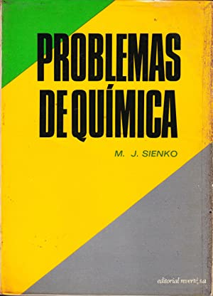 PROBLEMAS DE QUIMICA: M. J. SIENKO