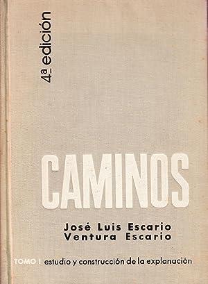 CAMINOS - TOMO I: ESTUDIO DEL TRAZADO: Jose Luis Escario