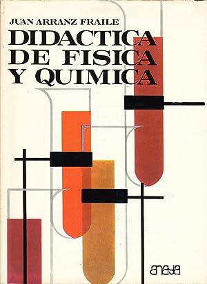 DIDACTICA DE FISICA Y QUIMICA: Juan Arranz Fraile