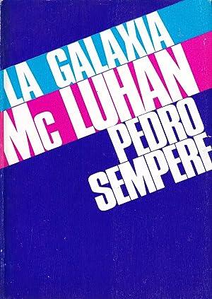 LA GALAXIA Mc LUHAN: Pedro Sempere