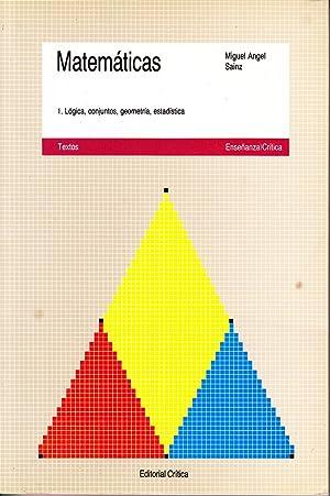 MATEMATICAS - 1. Logica, conjuntos, geometria, estadistica: Miguel Angel Sainz