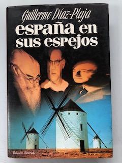 ESPAÑA EN SUS ESPEJOS: Guillermo Diaz-Plaja