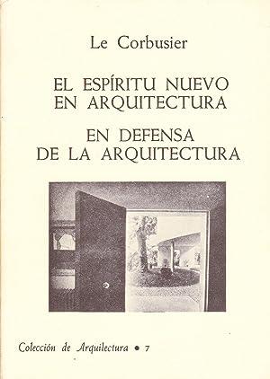 EL ESPIRITU NUEVO EN ARQUITECTURA - EN DEFENSA DE LA ARQUITECTURA: Le Corbusier