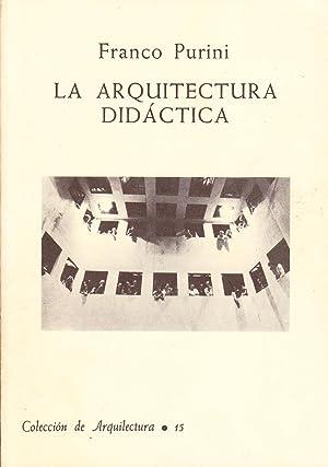 LA ARQUITECTURA DIDACTICA: Franco Purini
