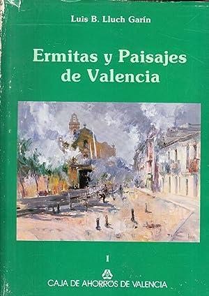 ERMITAS Y PAISAJES DE VALENCIA - 2 TOMOS: Luis B. Lluch Garin