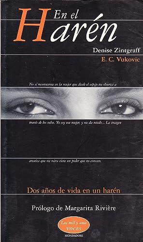 EN EL HAREN - DOS AÑOS DE VIDA EN UN HAREN: Denise Zintgraff - E. C. Vukovic