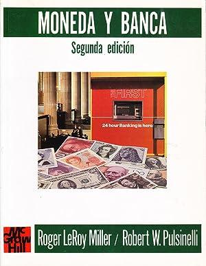 MONEDA Y BANCA: Roger LeRoy Miller