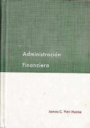 ADMINISTRACION FINANCIERA: James C. van Horne