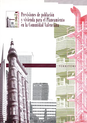 PREVISIONES DE POBLACION Y VIVIENDA PARA EL PLANEAMIENTO EN LA COMUNIDAD VALENCIANA