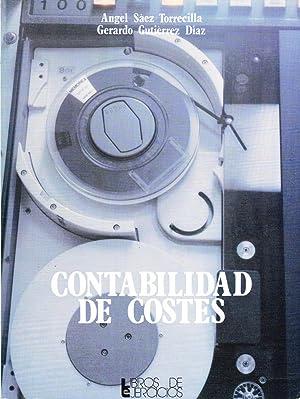 CONTABILIDAD DE COSTES: Angel Saez Torrecilla - Gerardo Giutierrez Diaz