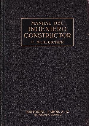 MANUAL DEL INGENIERO CONSTRUCTOR - TOMO I: F. Schleicher