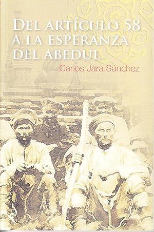 DEL ARTICULO 58 A LA ESPERANZA DEL: Carlos Jara Sanchez