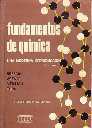 FUNDAMENTOS DE QUIMICA - UNA MODERNA INTRODUCCION: Brescia - Arents