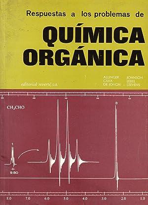 RESPUESTAS A LOS PROBLEMAS DE QUIMICA ORGANICA: Allinger, Cava. De