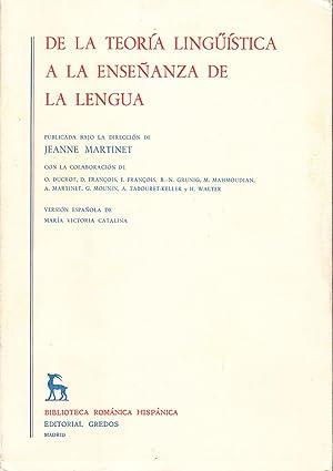DE LA TEORIA LINGUISTICA A LA ENSEÑANZA: Jeanne Martinet