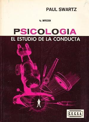 PSICOLOGIA - EL ESTUDIO DE LA CONDUCTA: Paul Swartz
