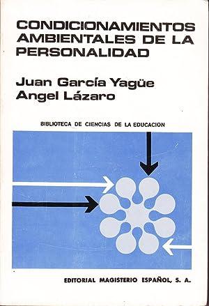 CONDICIONAMIENTOS AMBIENTALES DE LA PERSONALIDAD: Juan Garcia Yague