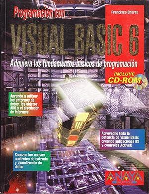 PROGRAMACION CON VISUAL BASIC 6: Francisco Charte Ojeda
