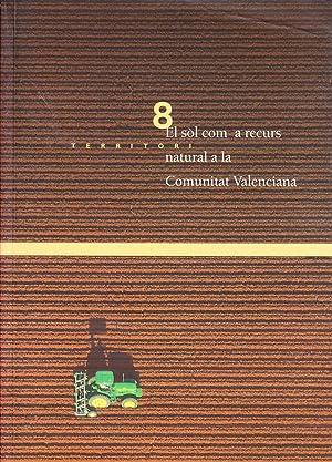 EL SOL COM A RECURS NATURAL A LA COMUNITAT VALENCIANA