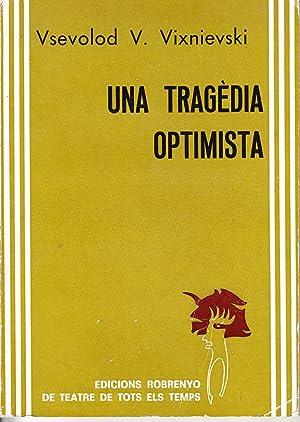 UNA TRAGEDIA OPTIMISTA: Vsevolod V. Vixnievski