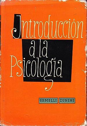 INTRODUCCION A LA PSICOLOGIA: Gemelli Zunini