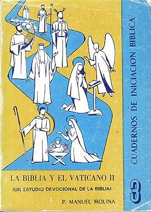 LA BIBLIA Y EL VATICANO II (Un estudio devocional de la biblia): P. Manuel Molina