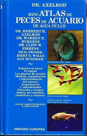 MINI-ATLAS DE PECES DE ACUARIO DE AGUADULCE: Dr. Axelrod y otros