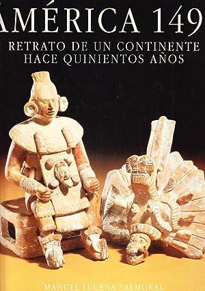 AMERICA 1492 - RETRATO DE UN CONTINENTE HACE 500 AÑOS: Manuel Lucena Salmoral