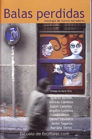 BALAS PERDIDAS - Antologia de nuevos narradores: Varios
