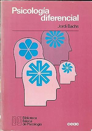 PSICOLOGIA DIFERENCIAL: Jordi Bachs