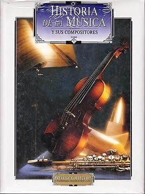 HISTORIA DE LA MUSICA Y SUS COMPOSITORES - 5 TOMOS: G. Perez Sevilla (Director)