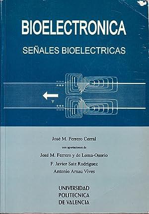 BIOELECTRONICA - SEÑALES BIOELECTRICAS: Jose Maria Ferrero Corral y otros