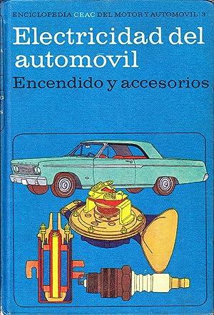 ELECTRICIDAD DEL AUTOMOVIL - ENCENDIDO Y ACCESORIOS: Miguel De Castro