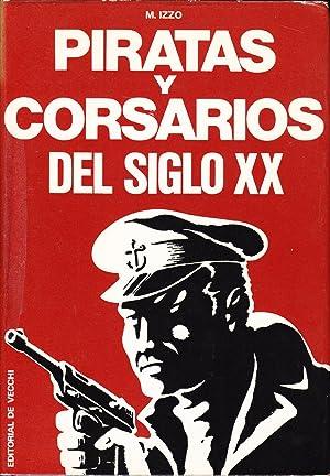 PIRATAS Y CORSARIOS DEL SIGLO XX: M. Izzo
