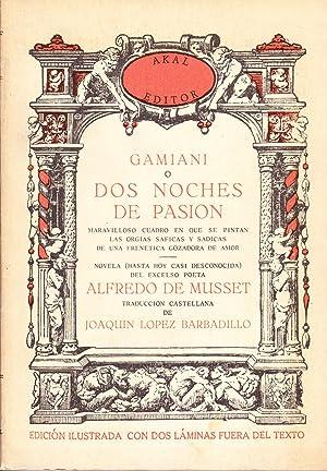 GAMIANI O DOS NOCHES DE PASION: Alfred de Musset