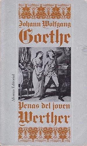 PENAS DEL JOVEN WERTHER: J. W. Goethe