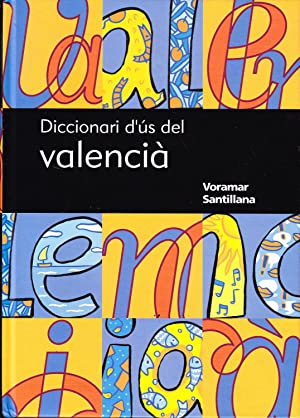 DICCIONARI D´US DEL VALENCIA: VV.AA.