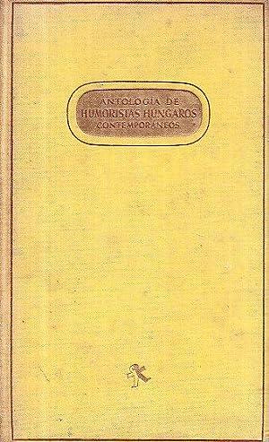 ANTOLOGIA DE HUMORISTAS HUNGAROS CONTEMPORANEOS