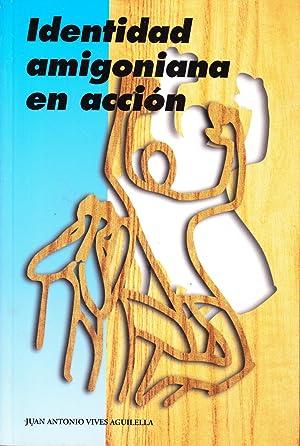 IDENTIDAD AMIGONIANA EN ACCION: Juan Antonio Vives Aguilella