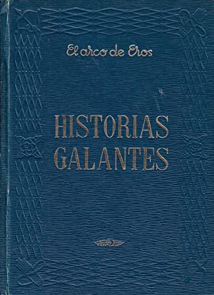HISTORIAS GALANTES: Varios