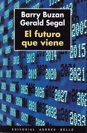 EL FUTURO QUE VIENE: Barry Buzan - Gerald Segal