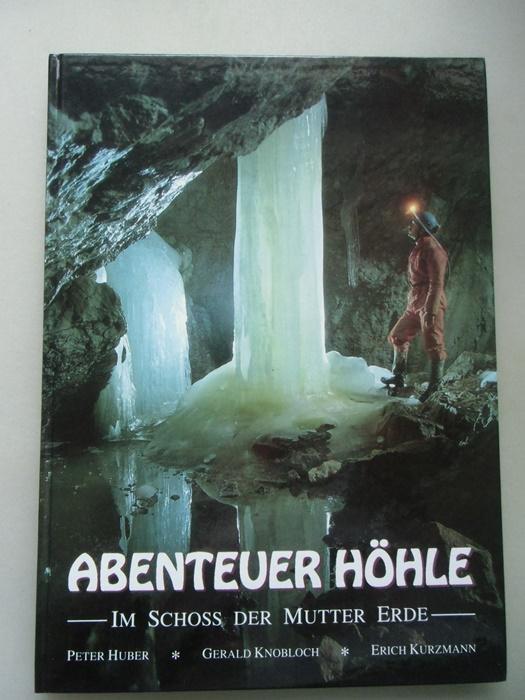 Abenteuer Höhle Im Schoss der Mutter Erde 1990 Höhlenforschung