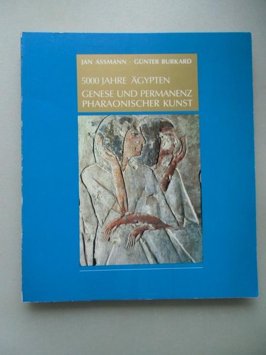 5000 Jahre Ägypten Genese und Permanenz Pharaonischer Kunst 1983