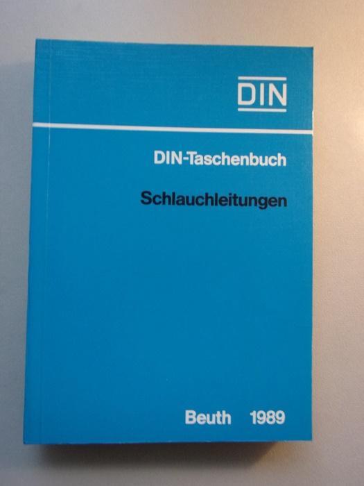 Normen über Schlauchleitungen Schlauchleitungen Beuth 1898 Schläuche: DIN Deutsches Institut