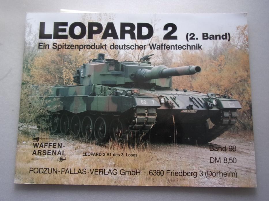 Leopard 2 (2. Band) Spitzenprodukt deutscher Waffentechnik: Scheibert: