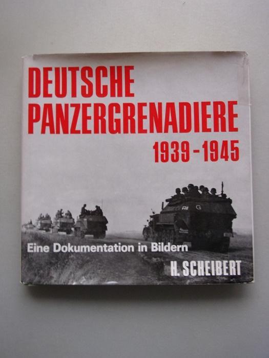 3 Bücher Deutsche Panzergrenadiere 1939-1945 + Panzer: Scheibert: