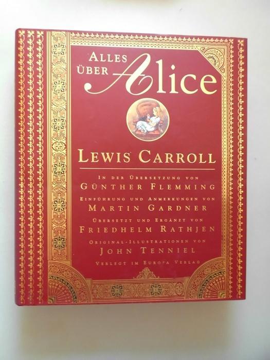 2 Bücher Alles über Alice Abenteuer im: Carroll (Herausgeber) Tenniel