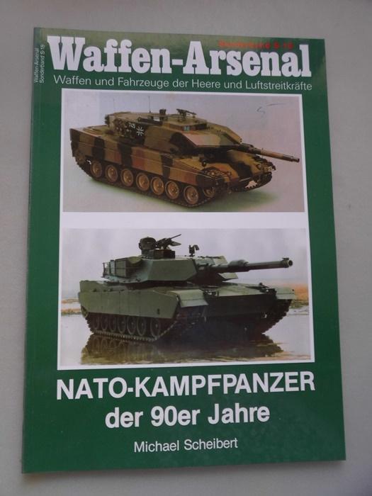 Waffen-Arsenal Sonderband S-18 Nato-Kampfpanzer der 90er Jahre: Scheibert: